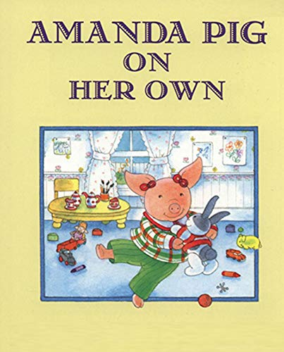 AMANDA PIG ON HER OWN: Children's growth picture book (English Edition)