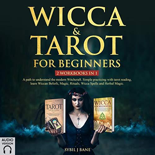 Wicca & Tarot for Beginners: 2 Workbooks in 1 audiobook cover art