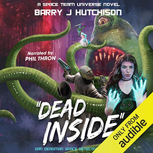 Dead Inside: A Space Team Universe Novel audiobook cover art