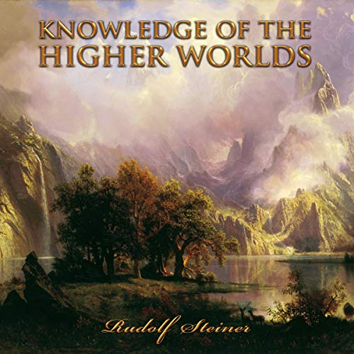 Knowledge of the Higher Worlds audiobook cover art