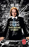 Theoreme Vivant (French Edition) by Cedric Villani(2013-08-01) - Distribooks Inc - 01/01/2013