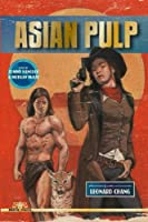 Asian Pulp 1514752182 Book Cover
