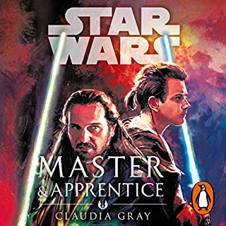 Master and Apprentice (Star Wars)                   By:                                                                                                                                 Claudia Gray                               Narrated by:                                                                                                                                 Jonathan Davis                      Length: 11 hrs and 42 mins     3 ratings     Overall 4.7
