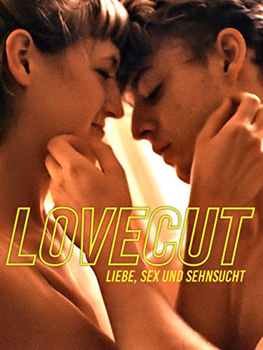Lovecut: Liebe, Sex und Sehnsucht