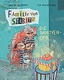 Familie von Stibitz - Die Ganoven-Omi (Familie von Stibitz (2), Band 2)