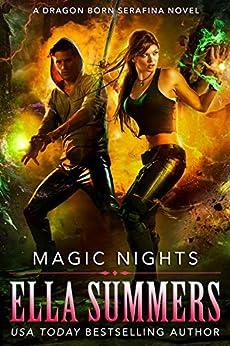 Magic Nights (Dragon Born Serafina Book 3) by [Ella Summers]
