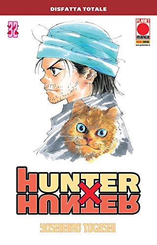 Hunter X Hunter N° 32 - Ristampa - Planet Manga - Panini Comics - ITALIANO