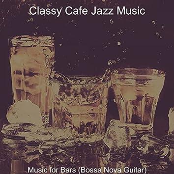 Music for Bars (Bossa Nova Guitar)