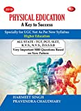 Physical Education A Key to Success (Specially for UGC Net As Per New Syllabus - 2019)