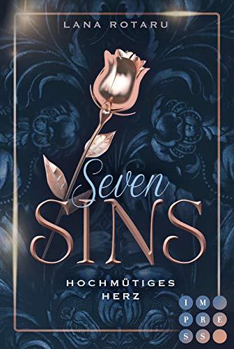 Seven Sins 1: Hochmütiges Herz: Romantische Urban-Fantasy-Buchserie (1)