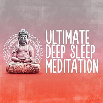 Ultimate Deep Sleep Meditation