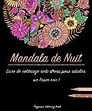 Livre de coloriage pour adulte - Mandala de Nuit