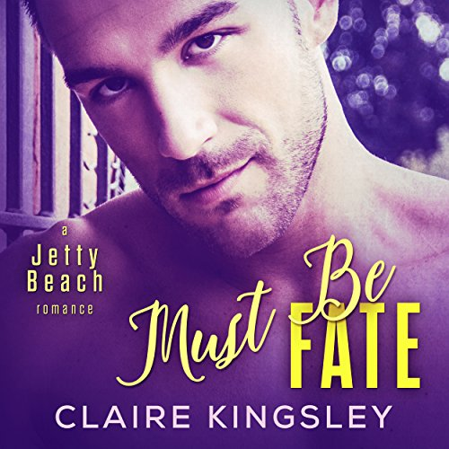 Must Be Fate audiobook cover art