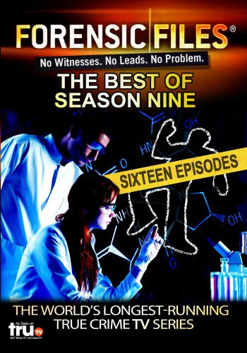 Forensic Files - The Best of Season Nine