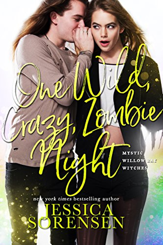 One Wild, Crazy, Zombie Night (The Mystic Willow Bay Mysteries Series Book 4) (English Edition)