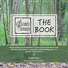 Forest Schooled, The Book