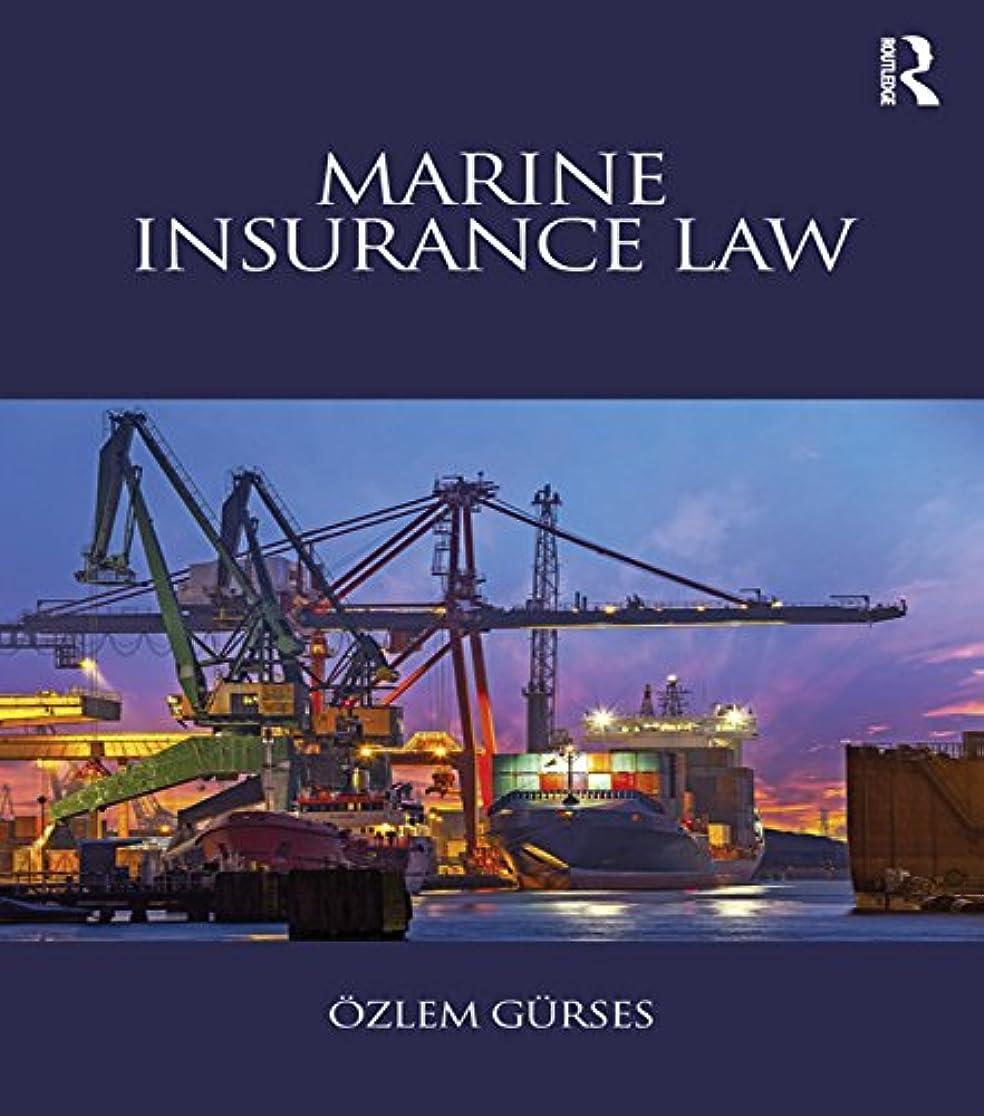 各分離おとうさんMarine Insurance Law (English Edition)