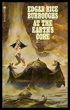 At The Earth's Core (Pellucidar, Bk. 1)