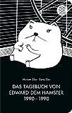 Das Tagebuch von Edward dem Hamster 1990 - 1990 (Fischer Taschenbibliothek) - Miriam Elia