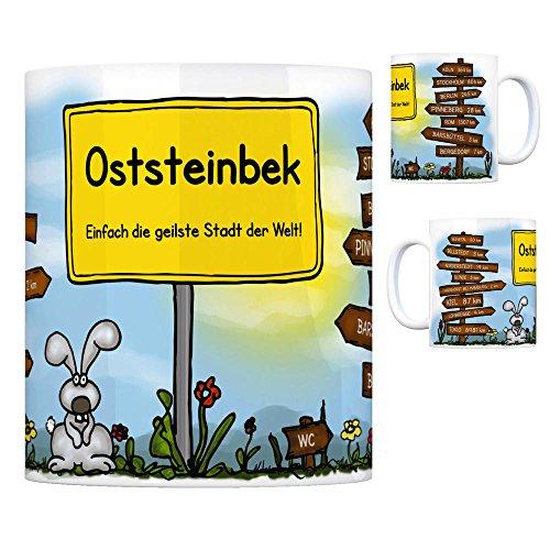 Oststeinbek - Einfach die geilste Stadt der Welt Kaffeebecher Tasse Kaffeetasse Becher mug Teetasse Büro Stadt-Tasse Städte-Kaffeetasse Lokalpatriotismus Spruch kw Kiel Köln Seevetal Billstedt