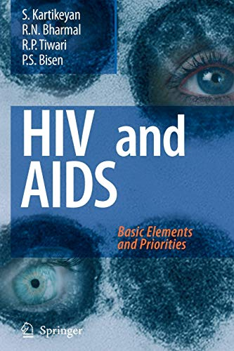 HIV and AIDS:: Basic Elements and Priorities