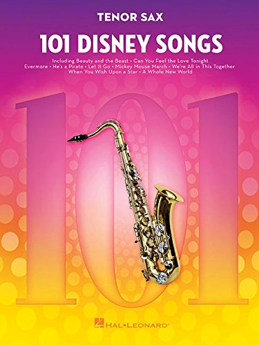 101 Disney Songs -For Tenor Saxophone-: Noten, Sammelband für Tenor-Saxophon