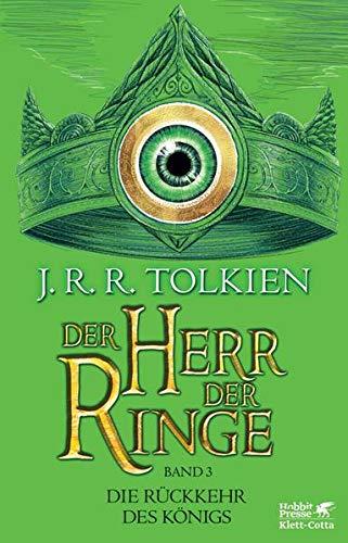 Der Herr der Ringe. Bd. 3 - Die Rückkehr des Königs (Der Herr der Ringe. Ausgabe in neuer ÜberSetzung und Rechtschreibung, Bd. ?): Neuüberarbeitung ... Wolfgang Krege, überarbeitet und aktualisiert