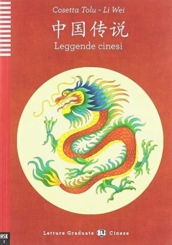 Leggende cinesi. Per le Scuole superiori