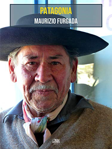 Patagonia: In viaggio con Bruce Chatwin