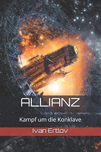 Allianz: Kampf um die Konklave (Onur-Zyklus, Band 3)