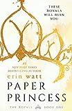 Paper Princess: A Novel: 1 (Royals)