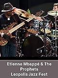 Etienne Mbappé & The prophets - Leopolis Jazz Fest