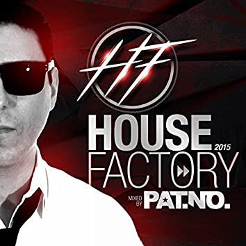 House Factory 2015