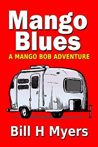 Mango Blues: A Mango Bob Adventure (English Edition)