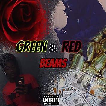 Green & Red Beams