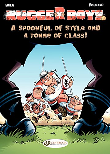 The Rugger Boys - Volume 2 - A Spoonful of Style and a Tonne of Class! (English Edition)