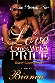 Love Comes with a Price: Tales of a Dopeboy's Girl