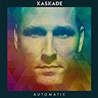 Automatic by Kaskade (2015-05-03)