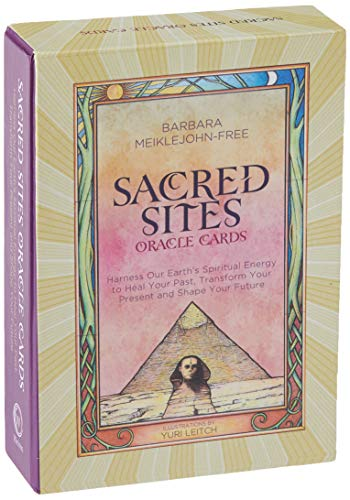 Sacred Sites Oracle Cards: Harness our Earth\'s Spiritual Energy to Heal your Past, Transform your Present and Shape your Future