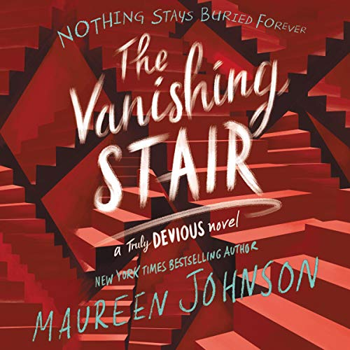 The Vanishing Stair     Truly Devious Series, Book 2              De :                                                                                                                                 Maureen Johnson                               Lu par :                                                                                                                                 Kate Rudd                      Durée : 9 h et 13 min     1 notation     Global 5,0