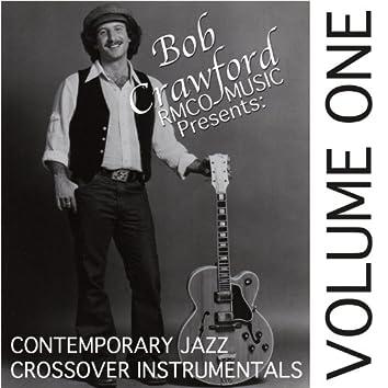 Contemporary Jazz Crossover Instrumentals, Vol. 1