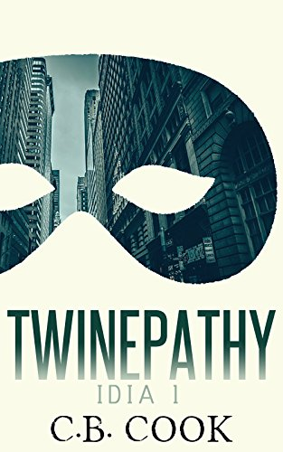 Twinepathy (IDIA Book 1) by [C.B. Cook]