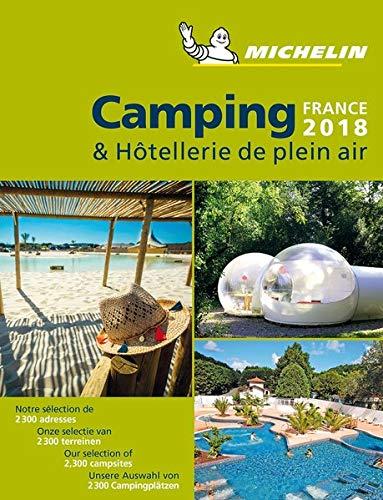 Camping & Hòtellerie de plein air France 2018 (Guías Temáticas)