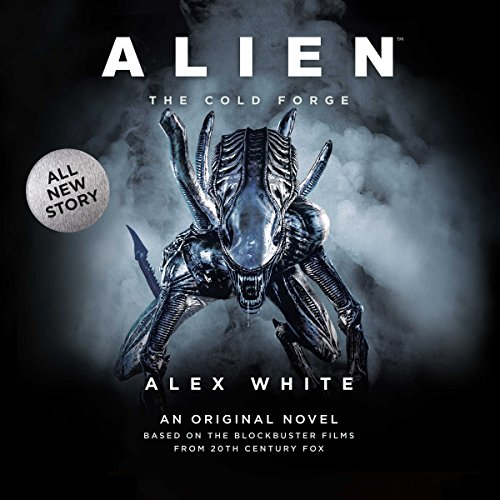 Alien: The Cold Forge audiobook cover art