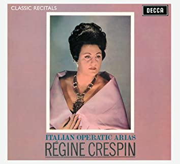 Régine Crespin : Classic Recital