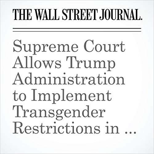 『Supreme Court Allows Trump Administration to Implement Transgender Restrictions in Military』のカバーアート
