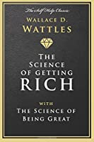 The Science of Getting Rich: And The Science of Being Great