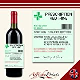 Affiche Prints L127 Personalised Prescription Medicine Novelty Alcohol Red Wine Bottle Label For Any Occasion!