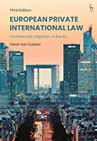 European Private International Law: Commercial Litigation in the EU