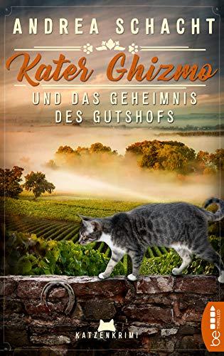 Kater Ghizmo und das Geheimnis des Gutshofs: Katzenkrimi (Jenny & Ghizmo 1)